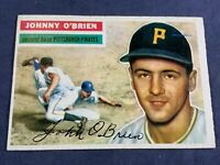 K5-87 BASEBALL CARD - JOHNNY O'BRIEN PITTSBURGH PIRATES - 1956 TOPPS - CARD #239