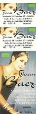 RARE / TICKET DE CONCERT - JOAN BAEZ LIVE A SARREGUEMINES FRANCE 31 OCTOBRE 1997