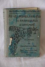 Libro árboles d arbusto'ornamento por A. Callahan 1923 encyclopédie naturaleza