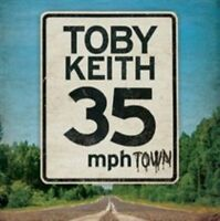 TOBY KEITH 35 MPH Town CD BRAND NEW
