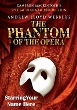 PHANTOM OF THE OPERA | Personalised Poster | West End | FREE POST | (TP009)