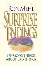 Surprise Endings: Ten Good Things about Bad Things by Ron Mehl