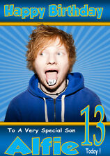 ED SHEERAN Personalised Birthday Card!! ANY NAME /AGE/RELATION - COOL ! 2