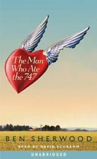 Man Who Ate the 747 by Ben Sherwood (2000, Unabridged, Audio Cassette)