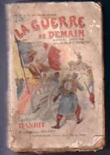 La guerre de demain  N° 10  Capitaine Danrit  Commandant Driant