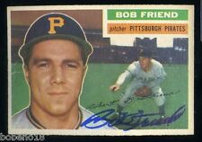 Bob Friend signed autographed Auto 1956 Topps card #221