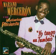 Mariano Merceron  YO TENGO UN TUMBAO