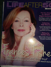 LIFE AFTER 50 MAGAZINE FRANCIS FISHER COVER APRIL 2014 OUT OF PRINT