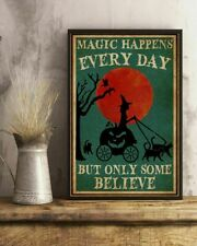 Magic Happens Everyday Witch Halloween Home Wall Decor Poster No Frame