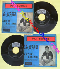 LP 45 7'' PAT BOONE La grande attrazione Amore baciami 1962 italy no cd mc dvd