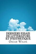 Derniers Essais de Litterature et D'esthetique by Oscar Wilde (2016, Paperback)