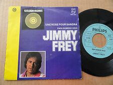 """DISQUE 45T DE JIMMY FREY  """" UNE ROSE POUR SANDRA """"GOLDEN OLDIES"""
