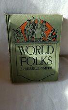 World Folks-J Russell-Smith-1931 School Book