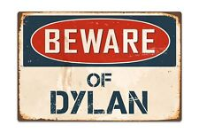 "Beware Of Dylan 8"" x 12"" Vintage Aluminum Retro Metal Sign VS500"