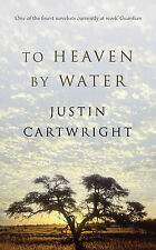 To Heaven by Water, Cartwright, Justin, Excellent Book