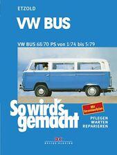 WERKSTATTHANDBUCH WARTUNG SO WIRD´S WIRDS GEMACHT 18 VW BUS T2 1/74 bis 5/79