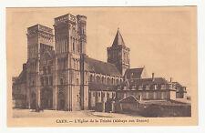 *** Caen - L'Eglise de la Trinité (Abbaye aux Dames) *** SD - CPA 1000