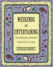 The Everyday Cookbooks: Weekends Are Entertaining : From Cocktail Parties and...