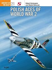 Polish Aces of World War 2 (Osprey Aircraft of the Aces No 21)