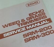 ECHO SRM-200 SRM-300 WEED GRASS TRIMMER SERVICE SHOP REPAIR MANUAL OVERHAUL