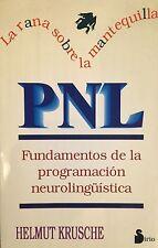 La Rana Sobre la Mantequilla PNL Fundamentos de la programación neurolinguistica