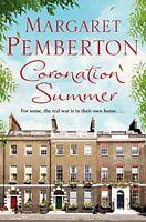 MARGARET PEMBERTON ___ CORONATION SUMMER ___ BRAND NEW ___ FREEPOST UK