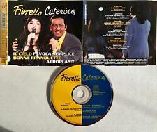 Fiorello / Caterina (2) Il Cielo-Bonne Franquette / Favola Semplice-Aer  CD