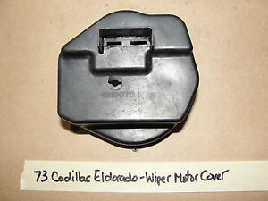 OEM 73 Cadillac Eldorado WINDSHIELD WIPER MOTOR COVER CAP #4918070