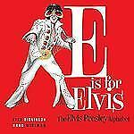NEW - E is for Elvis: The Elvis Presley Alphabet by Ivey, Jennie