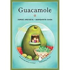 Guacamole: Un poema para cocinar / A Cooking Poem (Bilingual Cooking Poems)