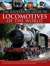 Colin Garratt, The Illustrated Guide to Locomotives of the World: A Comprehensiv