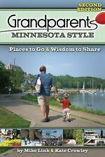 Grandparents Minnesota Style: Places to Go and Wisdom to Share (Grandparents wit