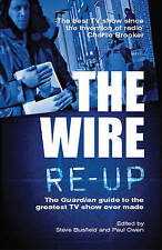 The Wire Re-Up: The Guardian Guide to the Greatest TV Show Ever Made-ExLibrary