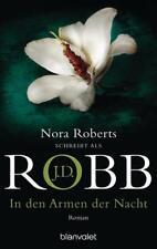 In den Armen der Nacht / Eve Dallas Bd.20 von J. D. Robb (Taschenbuch)