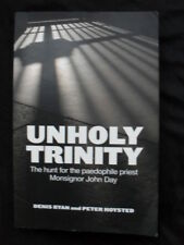 UNHOLY TRINITY: Denis Ryan & Peter Hoysted: Hunt for Paedophile Priest John Day