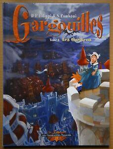 GARGOUILLES - TOME 3 - LES GARDIENS - FILIPPI - HUMANOIDES ASSOCIES - 2006 - TBE