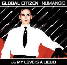 Global Citizen - Numanoid / My Love Is A Liquid RED LTD 7'' Vinyl (Gary Numan)
