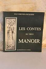 Les contes du Vieux manoir - Ribeyrol Pecquerie - 1987