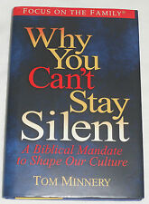 Why You Can't Stay Silent Biblical Mandate Shape Culture Tom Minnery 2002 HC