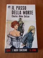 CHARLES ALDEN SELTZER - IL PASSO DELLA MORTE cover CREPAX # Nuovi Sonzogno 134