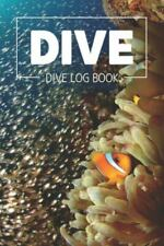 New listing Dive Log Book: Simple Clear & Easy Scuba Diving Log Book, Pocket Size, 216 Di...