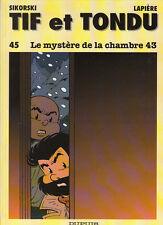 Tif et Tondu 45. Le mystère de la chambre 43. RARE