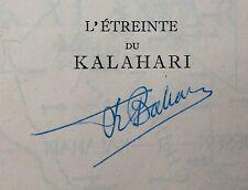1950 Autographe-François BALSAN : L'étreinte du Kalahari-signed