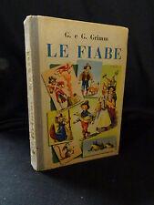 G. & G. Grimm – Le Fiabe – Casa Editrice Bietti 1949