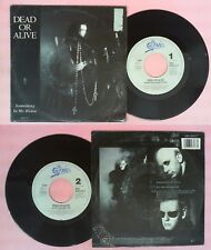 LP 45 7'' DEAD OR ALIVE Something in my house Dj hit that button no cd mc dvd