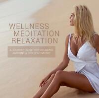 WELLNESS MEDITATAION RELAXATION   CD NEU
