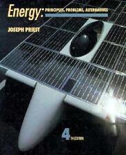 Energy: Principles, Problems, Alternatives (4th Edition), Joseph Priest, New Boo