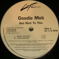 Goodie Mob – Get Rich To This Label: LaFace Records – LFDP-4442