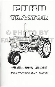 Ford 4000 Row Crop Tractor Owners Manual Supplement 1965-1966-1967-1968-1975