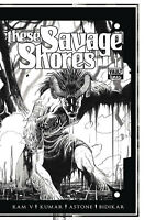 THESE SAVAGE SHORES #1 B&W KUMAR VARIANT EDITION VAULT COMICS INDY HOT